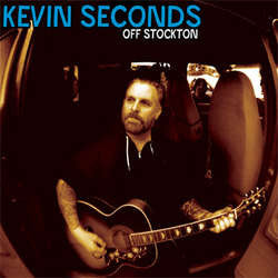 "Kevin Seconds ""Off Stockton"" LP"