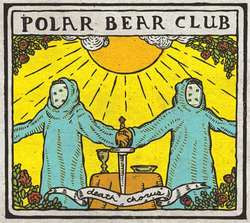 "Polar Bear Club ""Death Chorus"" LP"