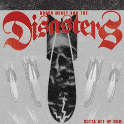 "Roger Miret & The Disasters ""Gotta Get Up Now"" LP"