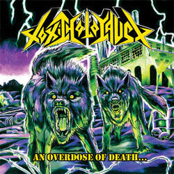 "Toxic Holocaust ""An Overdose Of Death"" LP"