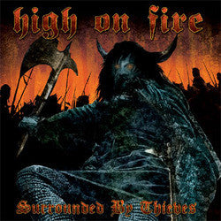 "High On Fire ""Surrounded By Thieves"" LP"