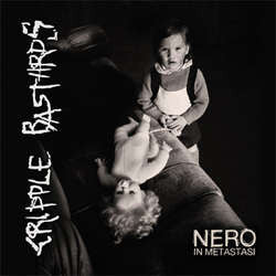 "Cripple Bastards ""Nero In Metastasi"" CD"