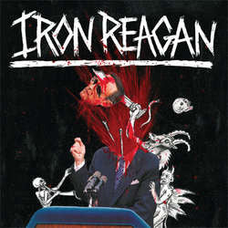 "Iron Reagan"" The Tyranny Of Will"" LP"