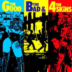 "4 Skins    ""The Good The Bad & The 4 Skins""    LP"