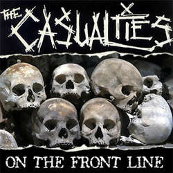 "The Casualties ""On The Front Line"" LP"