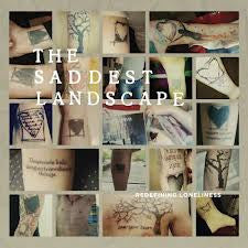 "The Saddest Landscape ""Redefining Loneliness"" 7"""