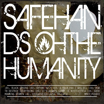 "Safe Hands ""Oh The Humanity"" CD EP"