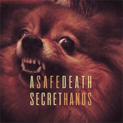 "A Secret Death / Safe Hands ""Split"" 7"""