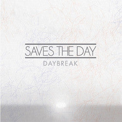 "Saves The Day ""Daybreak"" LP"