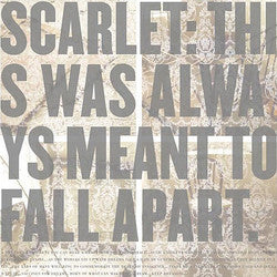 "Scarlet ""This Was Always Meant To Fall Apart"" CD"
