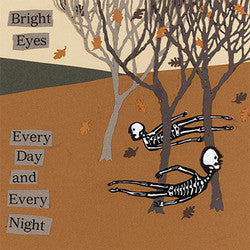 "Bright Eyes ""Every Day And Every Night"" 12"""
