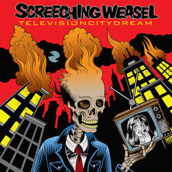 "Screeching Weasel ""Television City Dream"" LP"