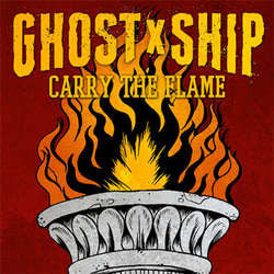 "Ghost Ship  ""Carry The Flame""  7"""