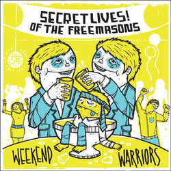 "Secret Lives! Of The Freemasons ""Weekend Warriors"" CD"