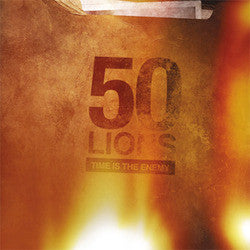 "50 Lions ""Time Is The Enemy"" LP"