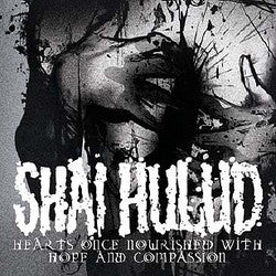 "Shai Hulud ""Hearts Once Nourished With Hope and Compassion"" CD"