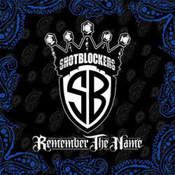 "Shotblockers ""Remember The Name""CD"