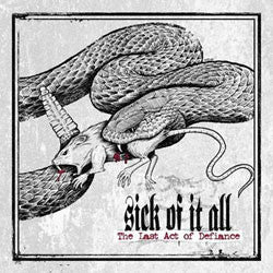 "Sick Of It All ""The Last Act Of Defiance"" CD"