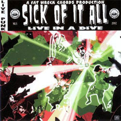 "Sick Of It All ""Live In A Dive"" LP"