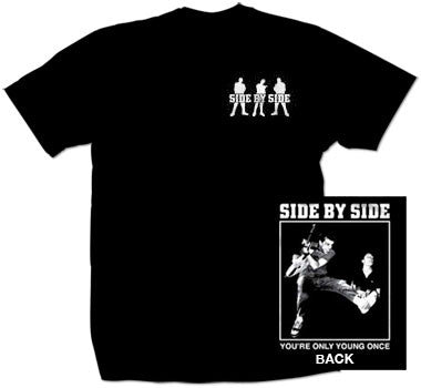 "Side By Side ""You're Only Young Once"" T Shirt"