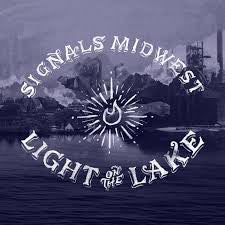 "Signals Midwest ""Light On The Lake"" LP"