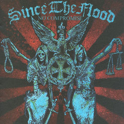 "Since The Flood ""No Compromise"" CD"