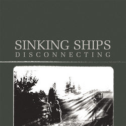 "Sinking Ships ""Disconnecting"" CD"