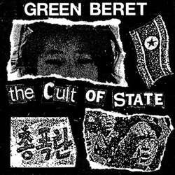 "Green Beret    ""The Cult Of State""    7"""