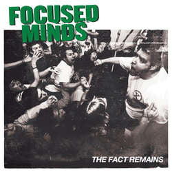 "Focused Minds ""The Fact Remains"" LP"