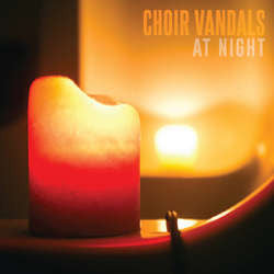 "Choir Vandals ""At Night"" 7"""