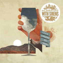 "Sleeping With Sirens ""Let's Cheers To This"" LP"