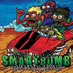 "Smartbomb ""Chaos And Lawlessness"""