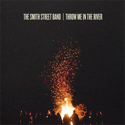 "The Smith Street Band ""Throw Me In The River"" CD"
