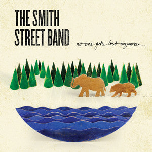 "The Smith Street Band ""No One Gets Lost Anymore"" CD"