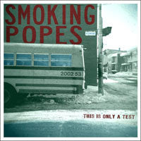 "Smoking Popes ""this Is Only A Test"" LP"