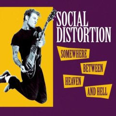 "Social Distortion ""Somewhere Between Heaven And Hell"" LP"