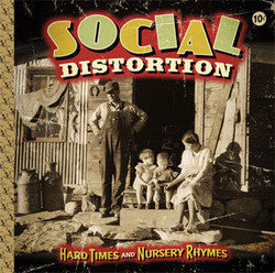 "Social Distortion ""Hard Times And Nursery Rhymes"" LP"