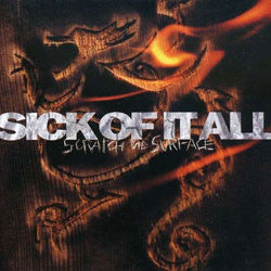 "Sick Of It All ""Scratch The Surface"" LP"