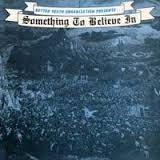 "V/A ""Something To Believe In"" LP"