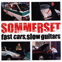 "Sommerset ""Fast Cars Slow Guitars"" CD"