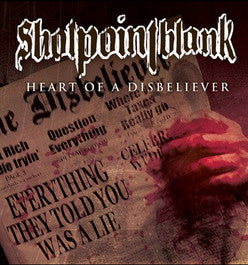 "Shotpointblank ""Heart Of A Disbeliever"" LP"