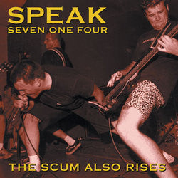 "Speak 714 ""Scum Also Rises"" CD"