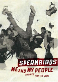 "Spermbirds ""Me And My People"" DVD"