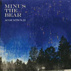 "Minus The Bear	""Acoustics II""	LP"