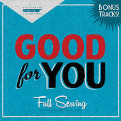 "Good For You ""Full Servicing"" CD"