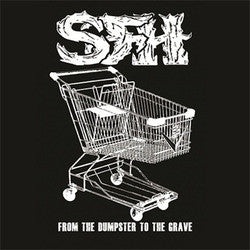 "Star Fucking Hipsters ""From The Dumpster To The Grave""LP"