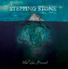 "Stepping Stone ""What Lies Beneath"" CDEP"