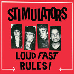 "Stimulators ""Loud Fast Rules"" LP"