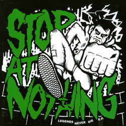 "Stop At Nothing ""Legends Never Die"" 7"""