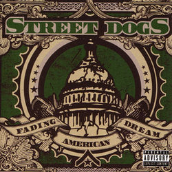 "Street Dogs ""Fading American Dream"" CD"
